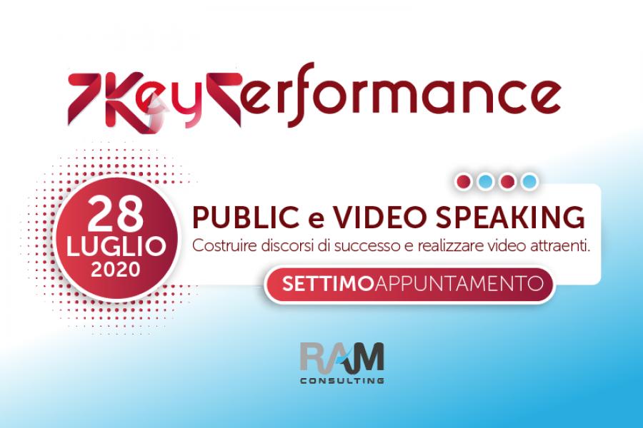 PUBLIC e VIDEO SPEAKING: senza speaking è difficile avere un public. Il 7° appuntamento della 7KPS