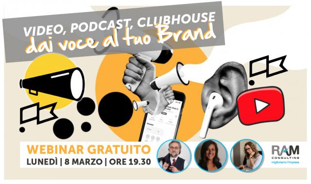 video podcast clubhouse: dai voce al tuo brand